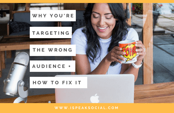 Why You're Targeting the Wrong Audience and How to Fix it