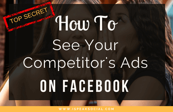 How To See Your Competitors Ads On Facebook Right Now
